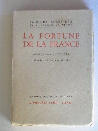 Jacques Bainville - La fortune de la France